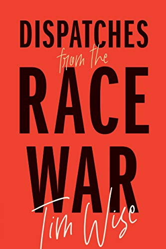Image of Dispatches from the Race War (City Lights Open Media)