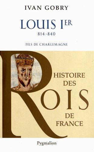Louis Ier : Fils de Charlemagne (814-840)