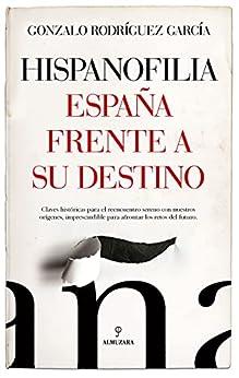 Hispanofilia de Gonzalo Rodríguez García
