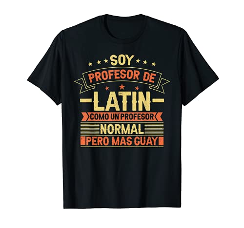 Maestro Latín Colegio - Profesor Latín Camiseta