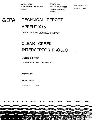 Clear Creek Interceptor Project : Metro District Commerce City Colorado (English Edition)