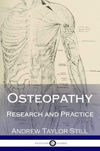 Compare Textbook Prices for Osteopathy, Research and Practice  ISBN 9781979950596 by Still, Andrew Taylor