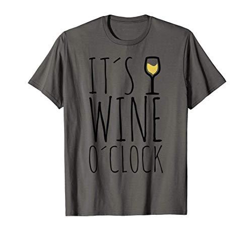 It's Wine O'Clock   Weißwein Weinglas Lustiges Wein T-Shirt