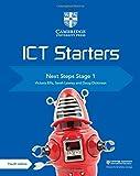 Cambridge ICT Starters Next Steps Stage 1 (Cambridge International Examinations) - Victoria Ellis