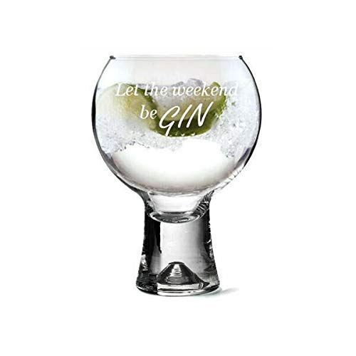 County Engraving Thick Stem Gin Glass - 540ml Gin Glass - Let the weekend beGin