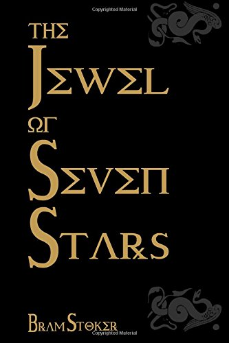The Jewel Of Seven Stars: Cool Collector's Edition - Printed In Modern Gothic Fonts