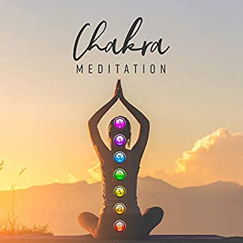 Chakra Meditation: Inner Balance, Pure Mind, Music Zone, Relaxing Yoga to Calm Down