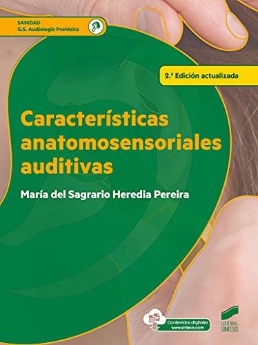 Características anatomosensoriales auditivas (2ª edición actualizada): 84 (Sanidad)