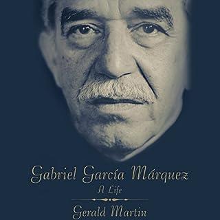 Gabriel Garcia Marquez: A Life cover art