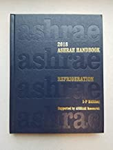 Ashrae Handbook 2018: Refrigeration: Inch Pound Edition