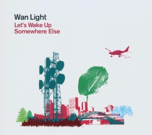 Let's Wake Up Somewhere Else by Wan Light (2003-10-22)