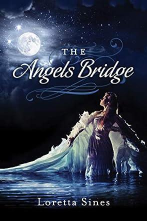 The Angel's Bridge