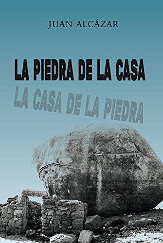 La piedra de la casa La casa de la piedra: Thriller rural en el corazón de Extremadura PDF EPUB Gratis descargar completo