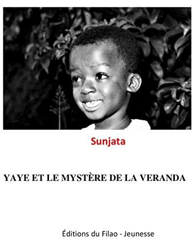 Yaye et le mystère de la véranda (French Edition)