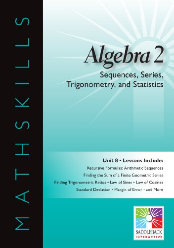 Algebra 2: Unit 8: Sequences, Series, Trigonometry, and Statistics (Mathskills)