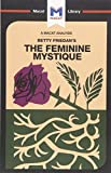 A Macat Analysis of The Feminine Mystique (The Macat Library)
