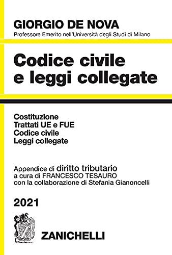 Codice civile e leggi collegate 2021. Con appendice di diritto tributario