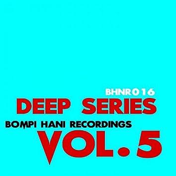 Deep Series - Vol.5