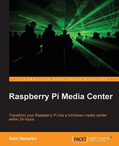 Compare Textbook Prices for Raspberry Pi Media Center  ISBN 9781782163022 by Nazarko, Sam