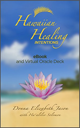 Hawaiian Healing Intentions: eBook and Virtual Oracle Deck