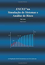 Excel na Simulacao de Sistemas e Analise de Risco (Portuguese Edition)