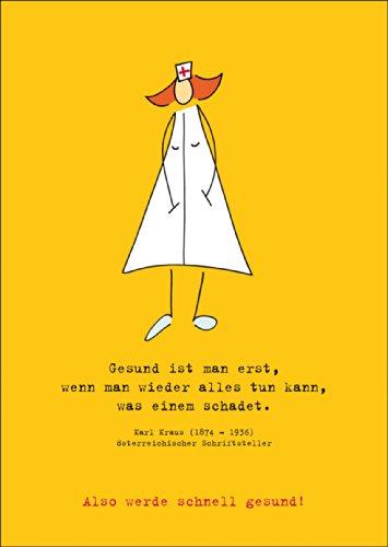 Stuur een verpleegster ter genezing - spreukkaart met citaat • ook voor direct verzenden met uw persoonlijke tekst als inlegger. • Mooie premium wenskaart met envelop voor beste vrienden en lievelingsmensen.