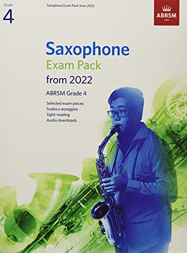 Saxophone Exam Pack from 2022, ABRSM Grade 4: Selected from the...