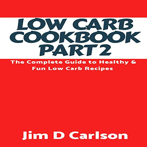 Low Carb Cookbook, Part 2 cover art
