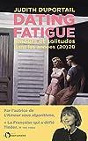 Dating Fatigue - Amours et solitudes dans les années (20)20
