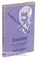 """Faulkner's Revision of """"Sanctuary"""": A Collation of the Unrevised Galleys and the Published Book"""