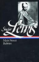 Sinclair Lewis: Main Street and Babbitt (LOA #59) (Library of America Sinclair Lewis Edition)
