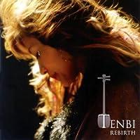 TENBI REBIRTH by TENBI (2006-03-15)