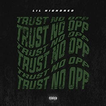 Trust No Opp