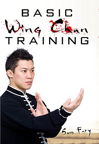 Basic Wing Chun Training: Wing C...