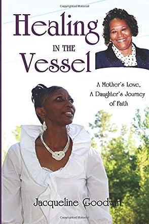 Healing in the Vessel