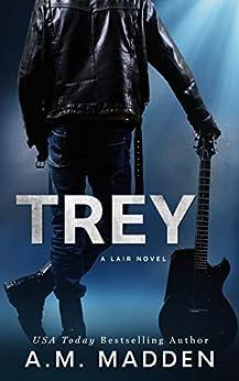 TREY: A Lair Novel (Lair Series Book 3) by [A.M. Madden]