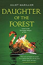 daughter of the forest, juliet marillier, sevenwaters, fairy tale retellings, fairytales, backlist love, booktube, book blog, the book rat, book rat misty