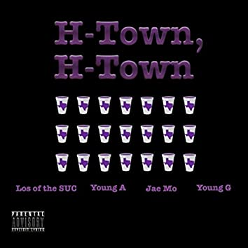 H-Town, H-Town (feat. Young A)