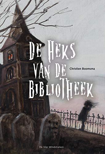De heks van de bibliotheek (Dutch Edition)