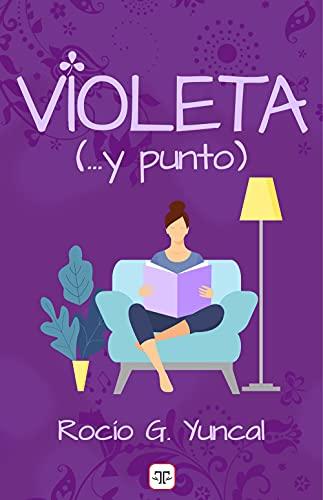 Violeta… (y punto) de Yuncal Rocío G.
