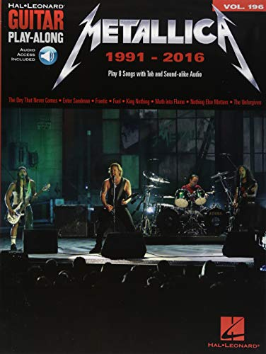 Metallica: 1991-2016: Guitar Play-Along Volume 196 [With Access Code] (Hal Leonard Guitar Play-Along, Band 196)