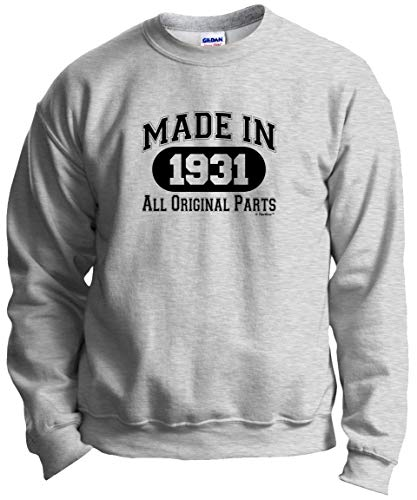 Made in 1931 All Original Parts Sweatshirt