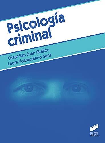 Psicología criminal: 02 (Criminología)