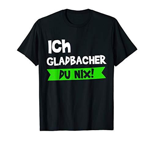 Gladbach Gladbacher Mönchengladbach Bergisch Stadt Geschenk T-Shirt