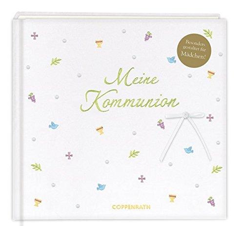 Meine Kommunion - Festlich (weiß): Eintragalbum