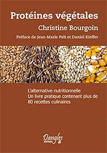 Proteines vegetales - legumineuses, céréales, algues... l'alternative nutritionnelle