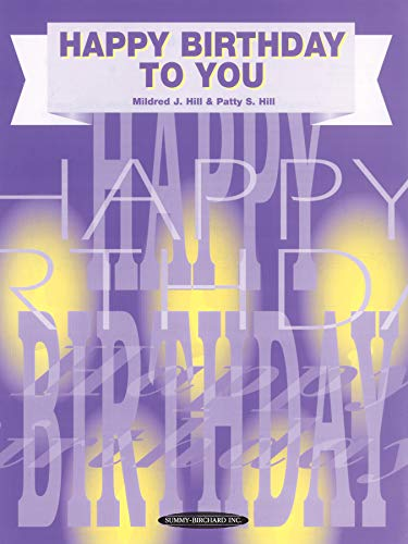 Happy Birthday to You: Piano/Vocal, Sheet (PIANO, VOIX, GU)