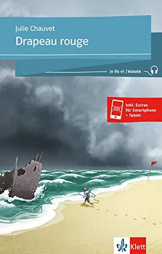 Drapeau rouge: Französische Lektüre für das 2. und 3. Lernjahr. Buch + Online-Angebot (Je lis et j'écoute / Für die Sekundarstufe 1)