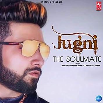 Jugni The Soulmate - Single