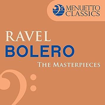 The Masterpieces - Ravel: Bolero, M. 81